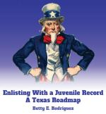 Enlisting With a Juvenile Record: A Texas Roadmap